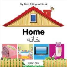 My First Bilingual Book - Home - English-farsi