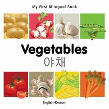 My First Bilingual Book - Vegetables - English-korean