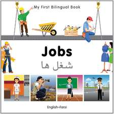 My First Bilingual Book - Jobs: English-farsi