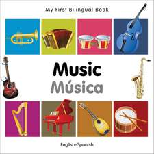 My First Bilingual Book - Music: English-spanish