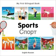 My First Bilingual Book - Sports: English-russian