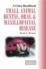 A Colour Handbook of Small Animal Dental and Oral Maxillofacial Disease