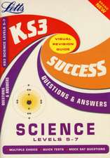 UNKNOWN: SCIENCE LEVEL 5-7 KS3 SUCCESS QUE