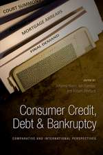 Consumer Credit, Debt and Bankruptcy: Comparative and International Perspectives