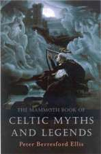 Ellis, P: The Mammoth Book of Celtic Myths and Legends
