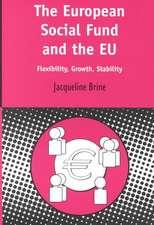 European Social Fund and the Eu:  Flexibility, Growth, Stability