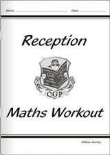 Hartley, W: Reception Maths Workout