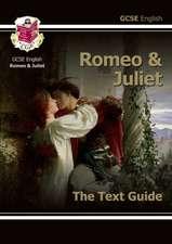 Grade 9-1 GCSE English Shakespeare Text Guide - Romeo & Juliet