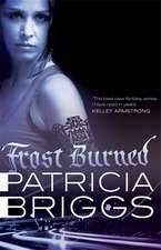Mercy Thompson Book 07. Frost Burned