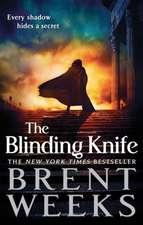 Lightbringer 2. The Blinding Knife