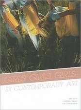 Girls! Girls! Girls! In Contemporary Art
