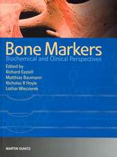 Bone Markers:  Biochemical and Clinical Perspectives