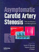 Asymptomatic Carotid Artery Stenosis:  Risk Stratification and Management