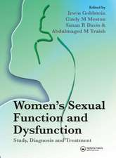 Women's Sexual Function and Dysfunction:  Study, Diagnosis and Treatment