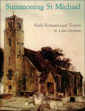 Summoning St Michael:  Early Romanesque Towers in Lincolnshire