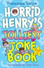 Simon, F: Horrid Henry's Mighty Joke Book