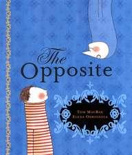 MacRae, T: The Opposite