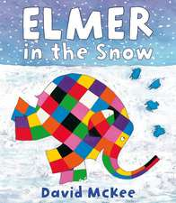 Elmer in the Snow: 0-5 ani