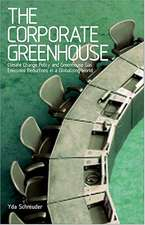 The Corporate Greenhouse: Climate Change Policy in a Globalizing World