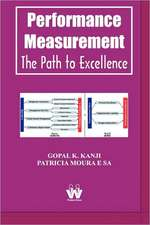 Performance Measurement:  The Path to Excellence