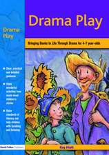 Drama Play:  Bringing Books to Life Through Drama in the Early Years