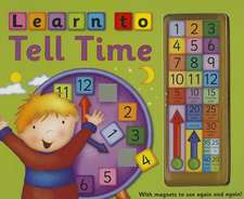 Learn to Tell Time [With Magnet(s)]:  Picture Fairy Tales for Little Ones