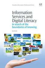 Information Services and Digital Literacy: In Search of the Boundaries of Knowing