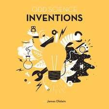 Olstein, J: Odd Science - Amazing Inventions