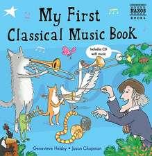 My First Classical Music Book: Book & CD