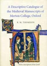 A Descriptive Catalogue of the Medieval Manuscri – with a description of the Greek Manuscripts by N. G. Wilson