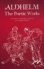 Aldhelm: The Poetic Works