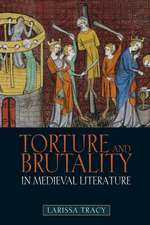 Torture and Brutality in Medieval Literature – Negotiations of National Identity