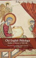 Old English Philology – Studies in Honour of R.D. Fulk