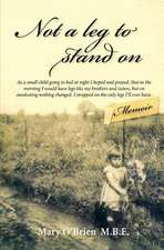 Not a Leg to Stand on:  Based on the Life of South African Icon, Sarah Bartmann
