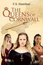 The Queens of Cornwall:  Based on the Life of South African Icon, Sarah Bartmann