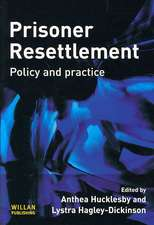 Prisoner Resettlement: Policy and Practice