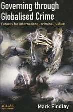 Governing Through Globalised Crime