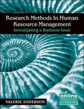 Research Methods in Human Resource Management : Investigating a Business Issue