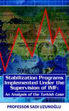 Stabilization Programs Implemented Under the Supervision of IMF