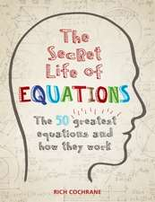 Secret Life of Equations