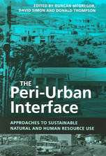 The Peri-Urban Interface:  Approaches to Sustainable Natural and Human Resource Use