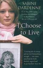 I Choose to Live