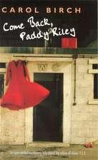 Come Back, Paddy Riley