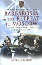 The Red Air for at War:  Recollections of Soviet Fighter Pilots on the Eastern Front
