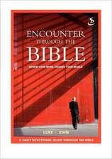 Encounter Through the Bible - Luke - John:  The Sky Will Fall