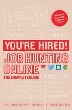 Hooley, T: You're Hired! Job Hunting Online