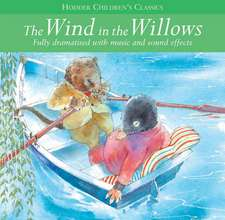 Arcadia: Children's Audio Classics: The Wind In The Willows