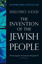 The Invention of the Jewish People:  Grand Strategy in the Twenty-First Century