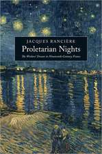 Proletarian Nights:  The Workers' Dream in Nineteenth-Century France
