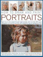 How to Draw and Paint Portraits Learn How to Draw People Through Taught Example, with More Than 400 Superb Photographs and Practical Exercises, Each D:  A Chronology of Sharp-Edged Weapons and Blades from Around the World, with Over 255 Photographs a